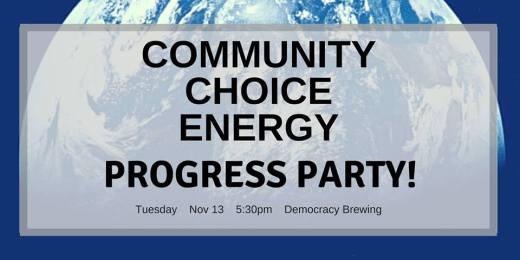 Community Choice Energy progress party