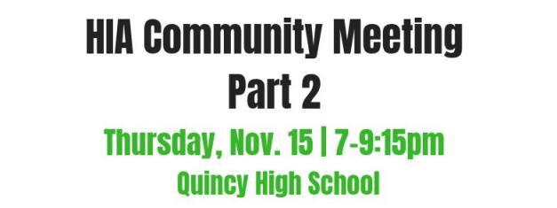 HIA Community Meeting - Part 2